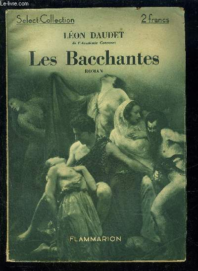 LES BACCHANTES- SELECT COLLECTION N°18