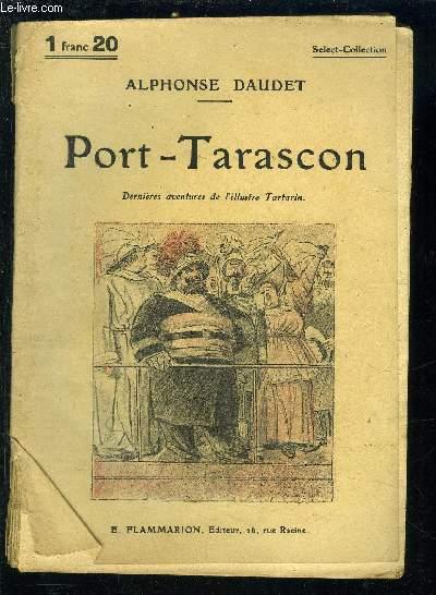 PORT TARASCON- SELECT COLLECTION N°78
