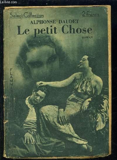 LE PETIT CHOSE- SELECT COLLECTION N°28
