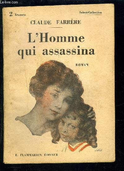 L HOMME QUI ASSASSINA- SELECT COLLECTION N°66