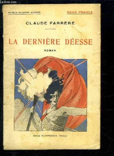 LA DERNIERE DEESSE- NOUVELLE COLLECTION ILLUSTREE N°22