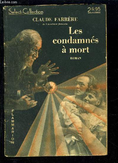 LES CONDAMNES A MORT- SELECT COLLECTION N°143