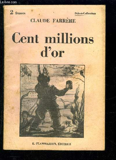 CENT MILLIONS D OR- SELECT COLLECTION N°303