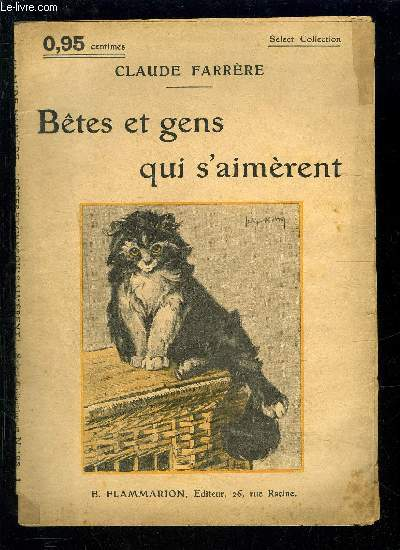 BETES ET GENS QUI S AIMERENT- SELECT COLLECTION N°198