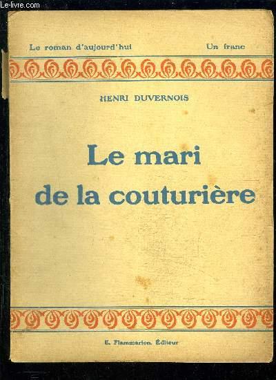 LE MARI DE LA COUTURIERE- LE ROMAN D AUJOURD HUI N°5