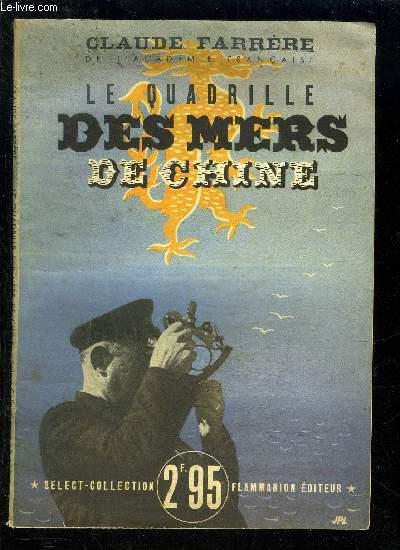 LE QUADRILLE DES MERS DE CHINE- SELECT COLLECTION N°173