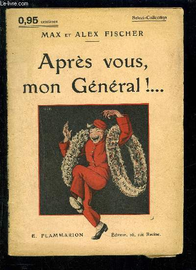 APRES VOUS, MON GENERAL!...- SELECT COLLECTION N°146