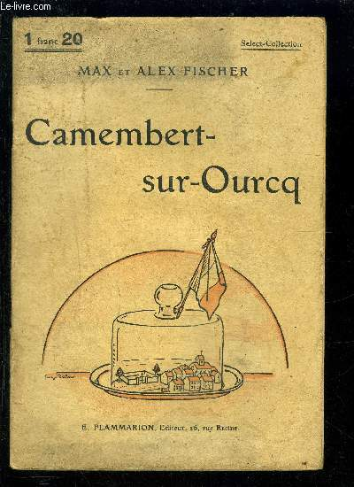 CAMEMBERT SUR OURCQ- SELECT COLLECTION N°107