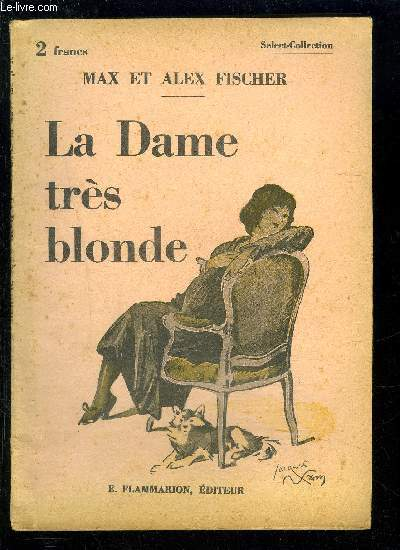 LA DAME TRES BLONDE- SELECT COLLECTION N°70