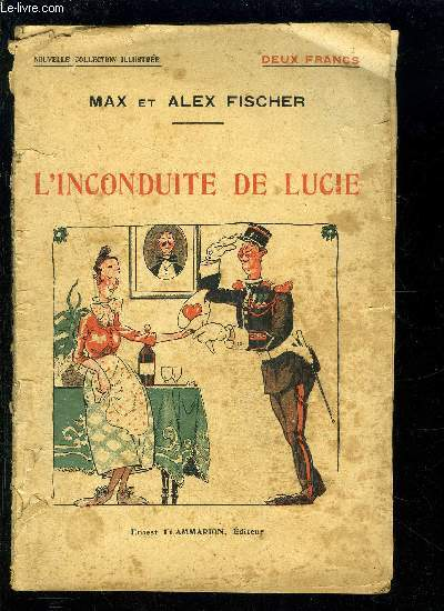 L INCONDUITE DE LUCIE- NOUVELLE COLLECTION ILLUSTREE