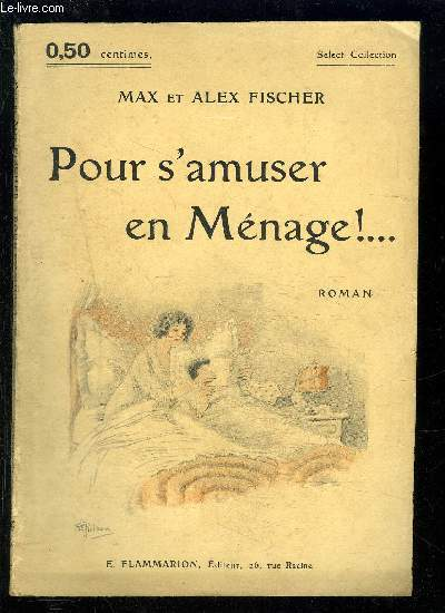POUR S AMUSER EN MENAGE!...- SELECT COLLECTION N°14