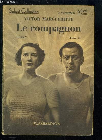 LE COMPAGNON - TOME 2 VENDU SEUL- SELECT COLLECTION