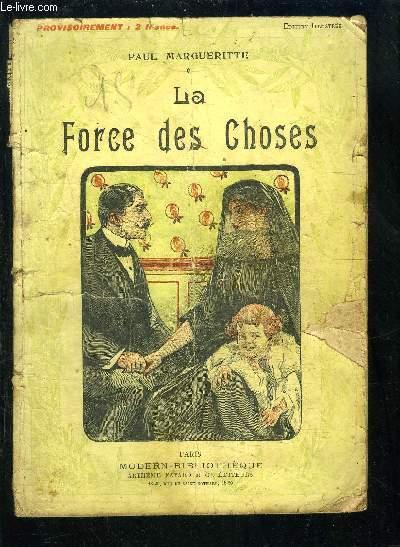 LA FORCE DES CHOSES- MODERN BIBLIOTHEQUE N°128