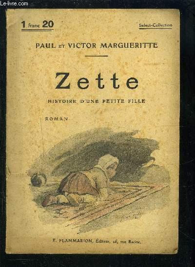 ZETTE- HISTOIRE D UNE PETITE FILLE- SELECT COLLECTION N°77