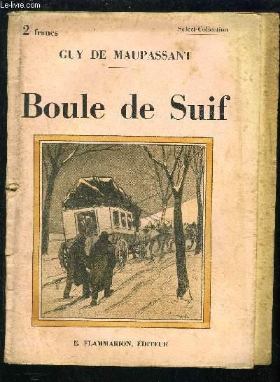 BOULE DE SUIF- SELECT COLLECTION N°152