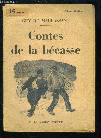 CONTES DE LA BECASSE- SELECT COLLECTION N°342