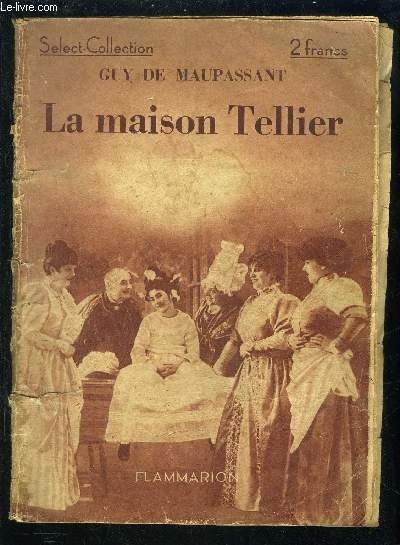 LA MAISON TELLIER- SELECT COLLECTION N°160