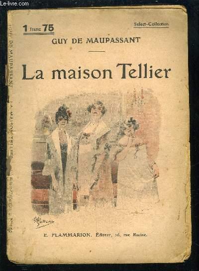 LA MAISON TELLIER- SELECT COLLECTION N°160
