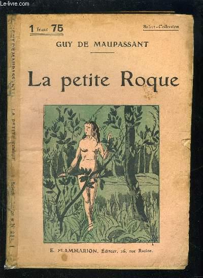 LA PETITE ROQUE- SELECT COLLECTION N°231