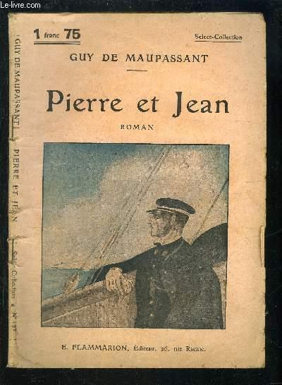 PIERRE ET JEAN- SELECT COLLECTION N°137