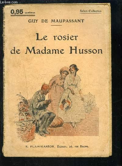 LE ROSIER DE MADAME HUSSON- SELECT COLLECTION N°171