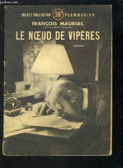 LE NOEUD DE VIPERES- SELECT COLLECTION N°201