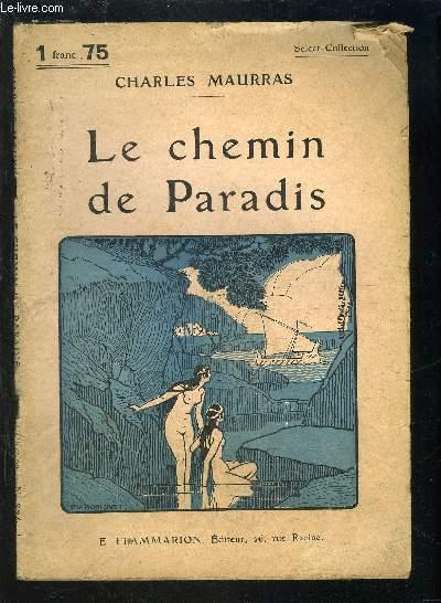 LE CHEMIN DE PARADIS- SELECT COLLECTION N°284