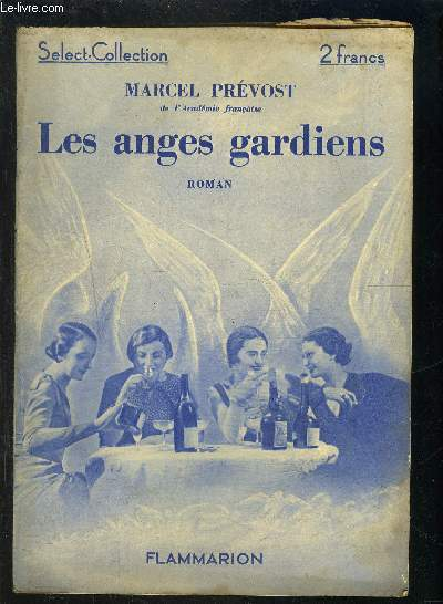LES ANGES GARDIENS- SELECT COLLECTION N°4