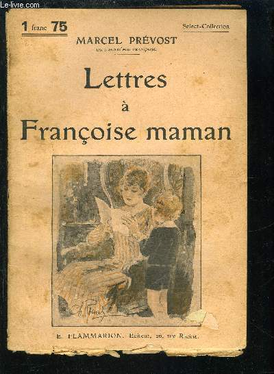 LETTRES A FRANCOISE MAMAN- SELECT COLLECTION N°270