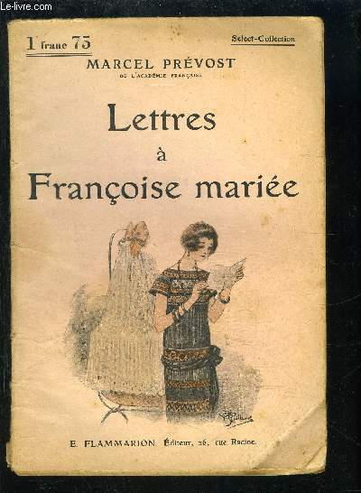 LETTRES A FRANCOISE MARIEE- SELECT COLLECTION N°186