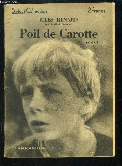 POIL DE CAROTTE- SELECT COLLECTION N°83