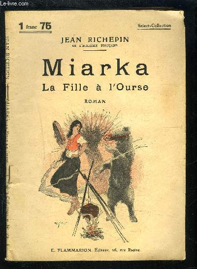 MIARKA LA FILLE A L OURSE- SELECT COLLECTION N°73
