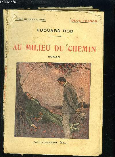 AU MILIEU DU CHEMIN- NOUVELLE COLLECTION ILLUSTREE N°20