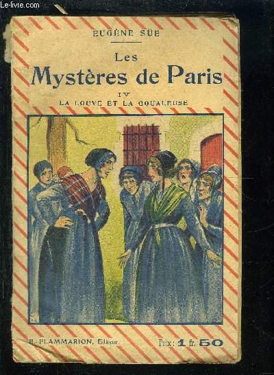 LES MYSTERES DE PARIS- TOME 4. LA LOUVE ET LA GOUALEUSE