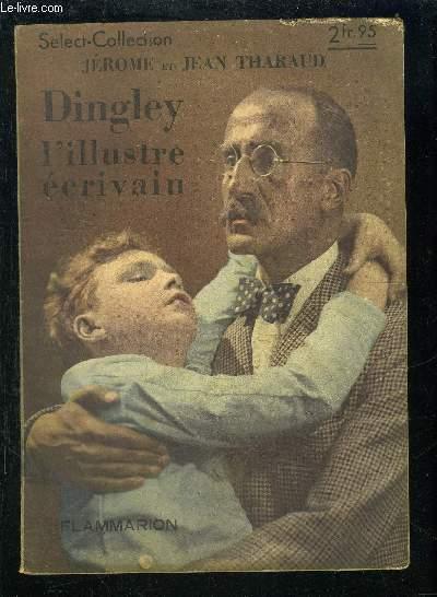 DINGLEY L ILLUSTRE ECRIVAIN- SELECT COLLECTION N°156