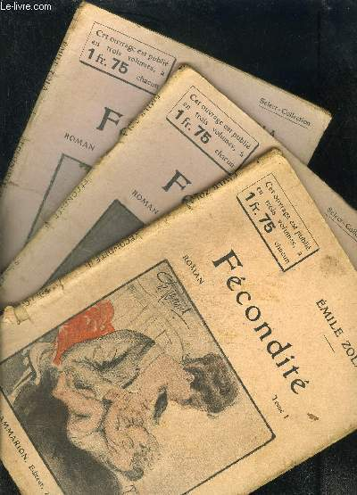 FECONDITE- 3 TOMES EN 3 VOLUMES- SELECT COLLECTION N°262 + 263 + 264 / LES QUATRE EVANGILES