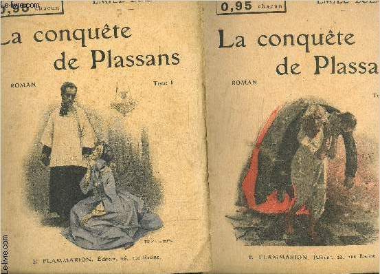 LA CONQUETE DE PLASSANS- 2 TOMES EN 2 VOLUMES- SELECT COLLECTION N°184 + 185 / LES ROUGON MACQUART