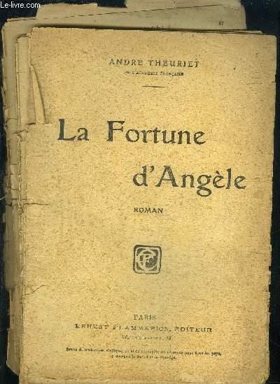 LA FORTUNE D ANGELE- VENDU EN L ETAT
