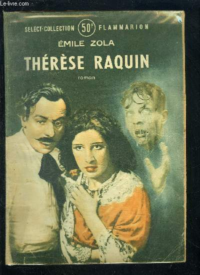 THERESE RAQUIN- SELECT COLLECTION N°85