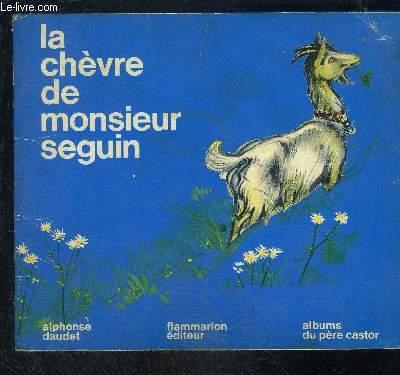 LA CHEVRE DE MONSIEUR SEGUIN- COLLECTION ALBUMS DU PERE CASTOR