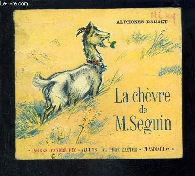 LA CHEVRE DE MONSIEUR SEGUIN- COLLECTION ALBUMS DU PERE CASTOR- CIGALOU
