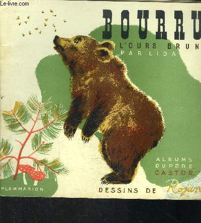 BOURRU L OURS BRUN- COLLECTION ALBUMS DU PERE CASTOR