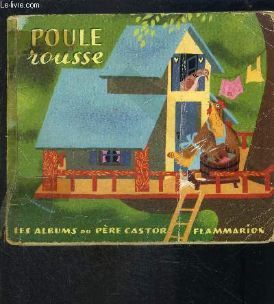 POULE ROUSSE- COLLECTION ALBUMS DU PERE CASTOR
