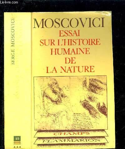 ESSAI SUR L HISTOIRE HUMAINE DE LA NATURE- COLLECTION CHAMP PHILOSOPHIQUE N°10