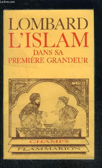 L ISLAM DANS SA PREMIERE GRANDEUR- COLLECTION CHAMPS N°59