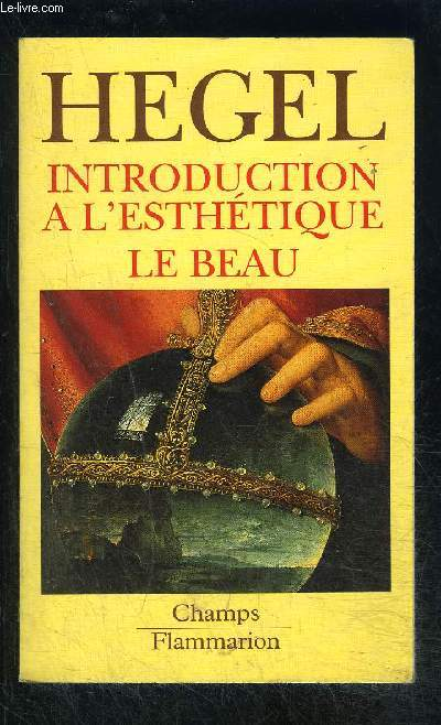 INTRODUCTION A L ESTHETIQUE- LE BEAU- COLLECTION CHAMPS N°67