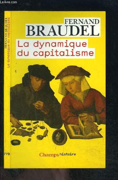 LA DYNAMIQUE DU CAPITALISME- COLLECTION CHAMPS N°778