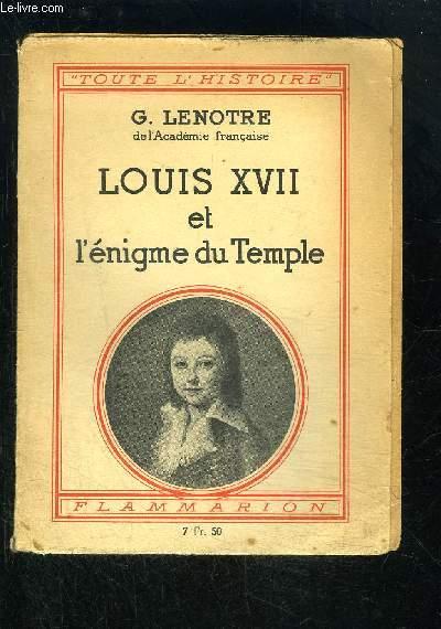 LOUIS XVII ET L ENIGME DU TEMPLE- TOUTE L HISTOIRE N°11