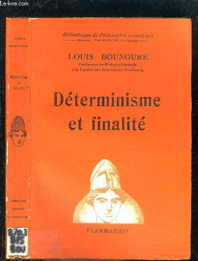 DETERMINISME ET FINALITE- BIBLIOTHEQUE DE PHILOSOPHIE SCIENTIFIQUE