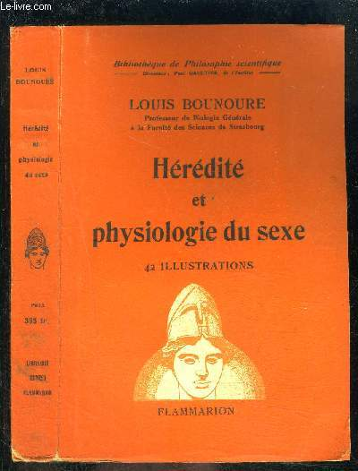 HEREDITE ET PHYSIOLOGIE DU SEXE- BIBLIOTHEQUE DE PHILOSOPHIE SCIENTIFIQUE